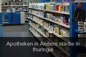 Apotheken in Andere städte in thuringia